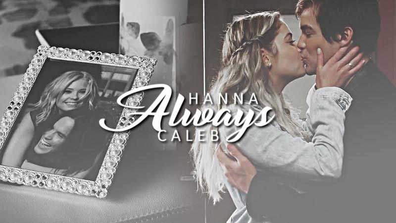 Caleb hanna always