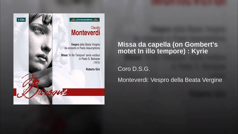 Missa da capella on Gombert's motet In illo tempore Kyrie