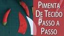 PIMENTA DE TECIDO PASSO A PASSO MOLDE, FRUTA 6 DA MINHA CESTA Drica Tv
