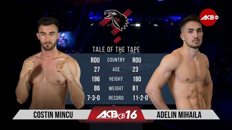 ACB KB 16: Costin Mincu vs. Adelin Mihaila