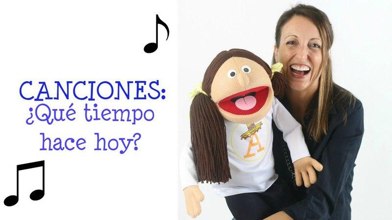 ¿Qué tiempo hace hoy? Preschool/Elementary spanish song