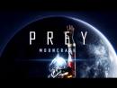 Prey | Операция убить всех НЕ мимиков!