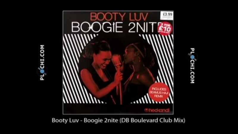 Booty luv ★ boogie 2 nite ★ db boulevard club mix