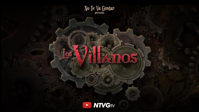 No Te Va Gustar Los Villanos video oficial