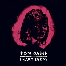 Tom Gabel альбом Heart Burns