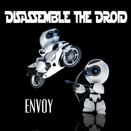 Envoy альбом Disassemble the Droid