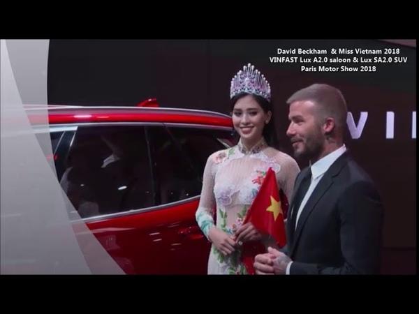 David Beckham và Hoa hậu Trần Tiểu Vy tại Paris Motor Show 2018 (Mẫu xe Vinfast)