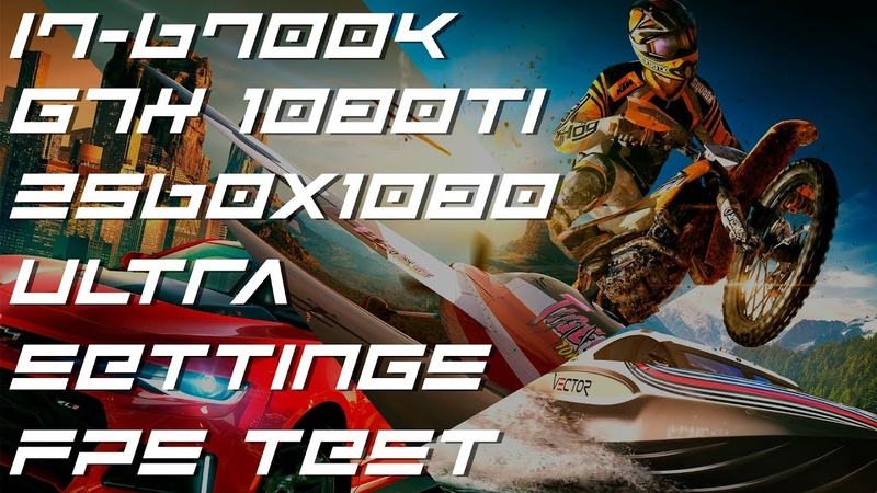 The Crew 2   i7 6700k   Gtx 1080 Ti   21:9 2560x1080   Ultra Settings FPS TEST