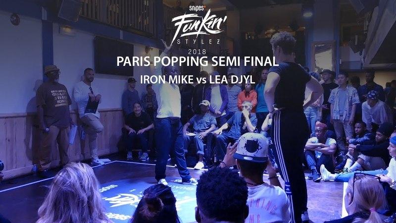 Funkin' Stylez Paris preselections - Popping semi final : Iron Mike vs Léa Djyl | Danceproject.info