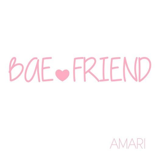 Amari альбом Bae Friend