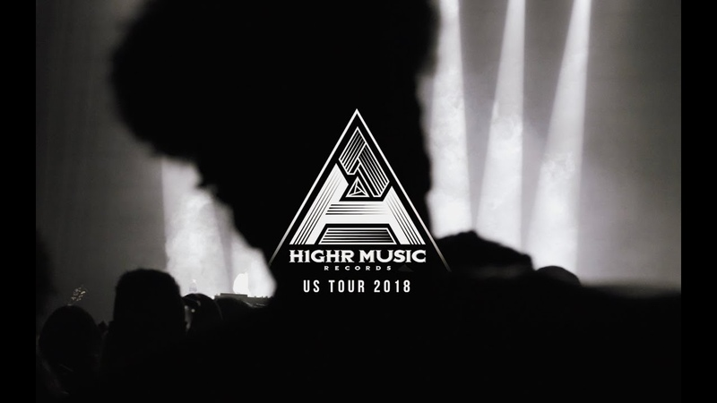 H1GHR MUSIC US Tour 2018 Recap RFSK
