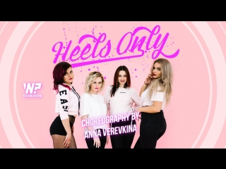 The pussycat dolls - don't cha | anna verevkina choreo | heels only | why not?