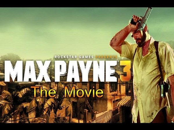 Max Payne 3 All Cutscenes Movie