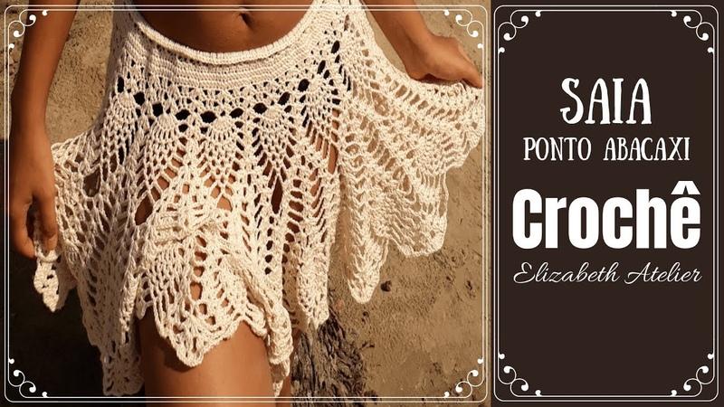 SAIA DE CROCHÊ (Todos os Tamanhos) ElizabethAtelierCrochê Crochet