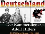 Der Kammerdiener Adolf Hitlers