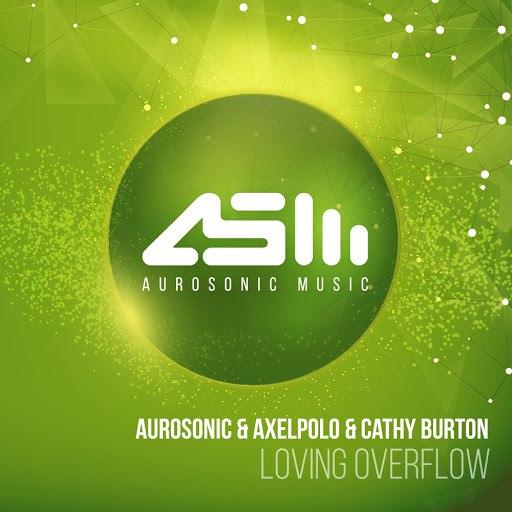aurosonic альбом Loving Overflow