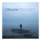 Chicane альбом The Place You Can't Remember, The Place You Can't Forget