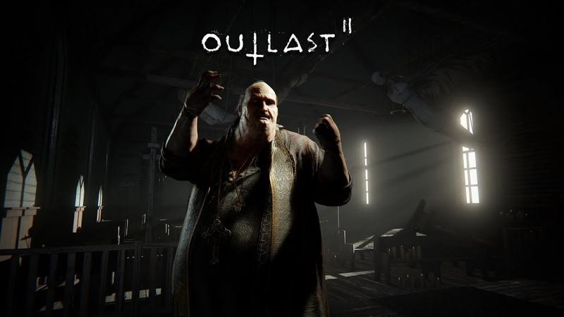 💀 Outlast 2: ЕБ*НУТЫЕ ЕРЕТИКИ! 💀