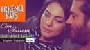 Erkenci Kus- Can and Sanem -One More Night (Subtitles/ Lyrics)