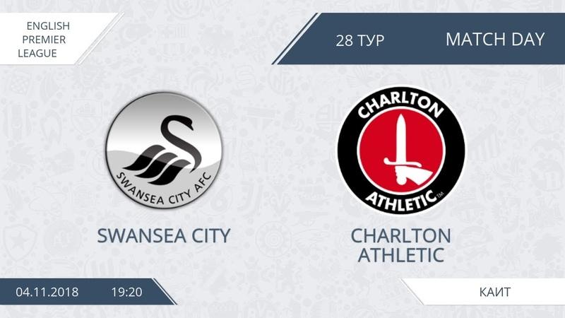 AFL18. England. Premier League. Day 28. Swansea City - Charlton Athletic