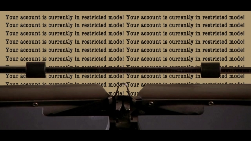Your account in restricted mode!