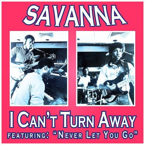 Savanna альбом I Can't Turn Away
