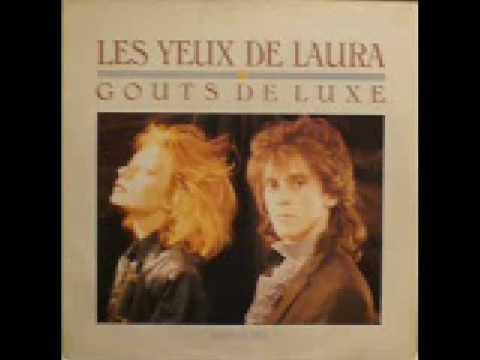 Gouts de luxe - Les yeux de Laura (extended version)