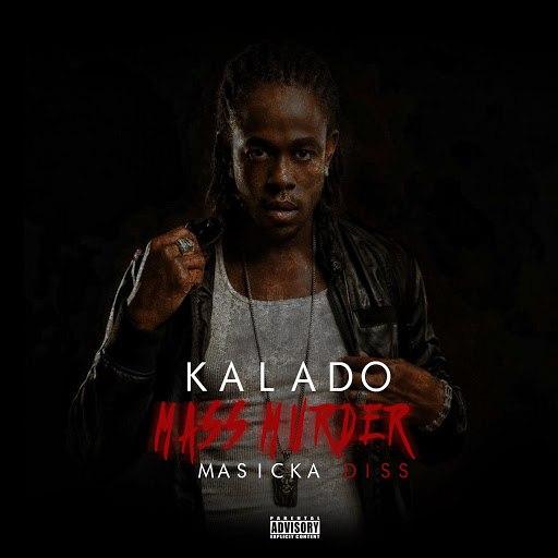 Kalado альбом Mass Murder (Masicka Diss)