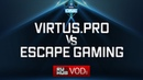 Virtus.pro vs Escape, ESL One Genting Quals, game 1 [Mila]