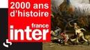 LA CHUTE DE LA MONARCHIE FRANÇAISE (10 AOÛT 1792)   2000 ANS D'HISTOIRE   FRANCE INTER