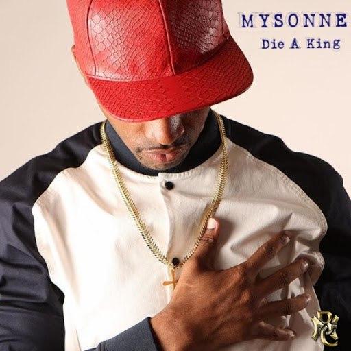 Mysonne альбом Die a King