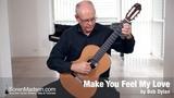Make You Feel My Love by Bob Dylan - Danish Guitar Performance - Soren Madsen