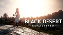 Black Desert - Very High vs Remastered graphics comparison