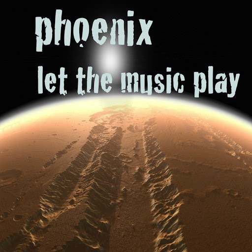 Phoenix альбом Let the Music Play