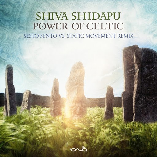 Shiva Shidapu альбом Power of Celtic (Sesto Sento vs. Static Movement Remix)