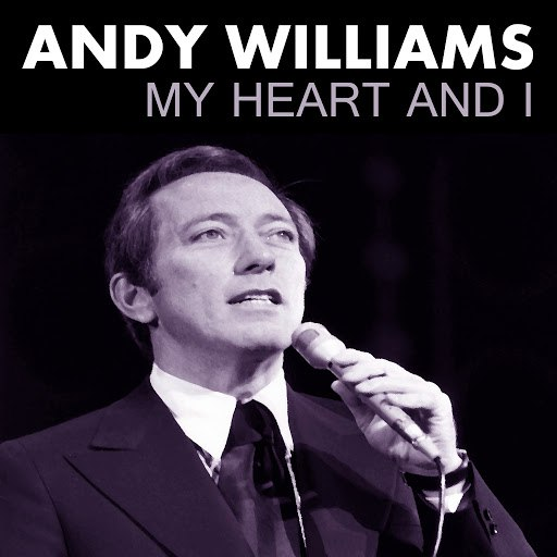 Andy Williams альбом My Heart and I