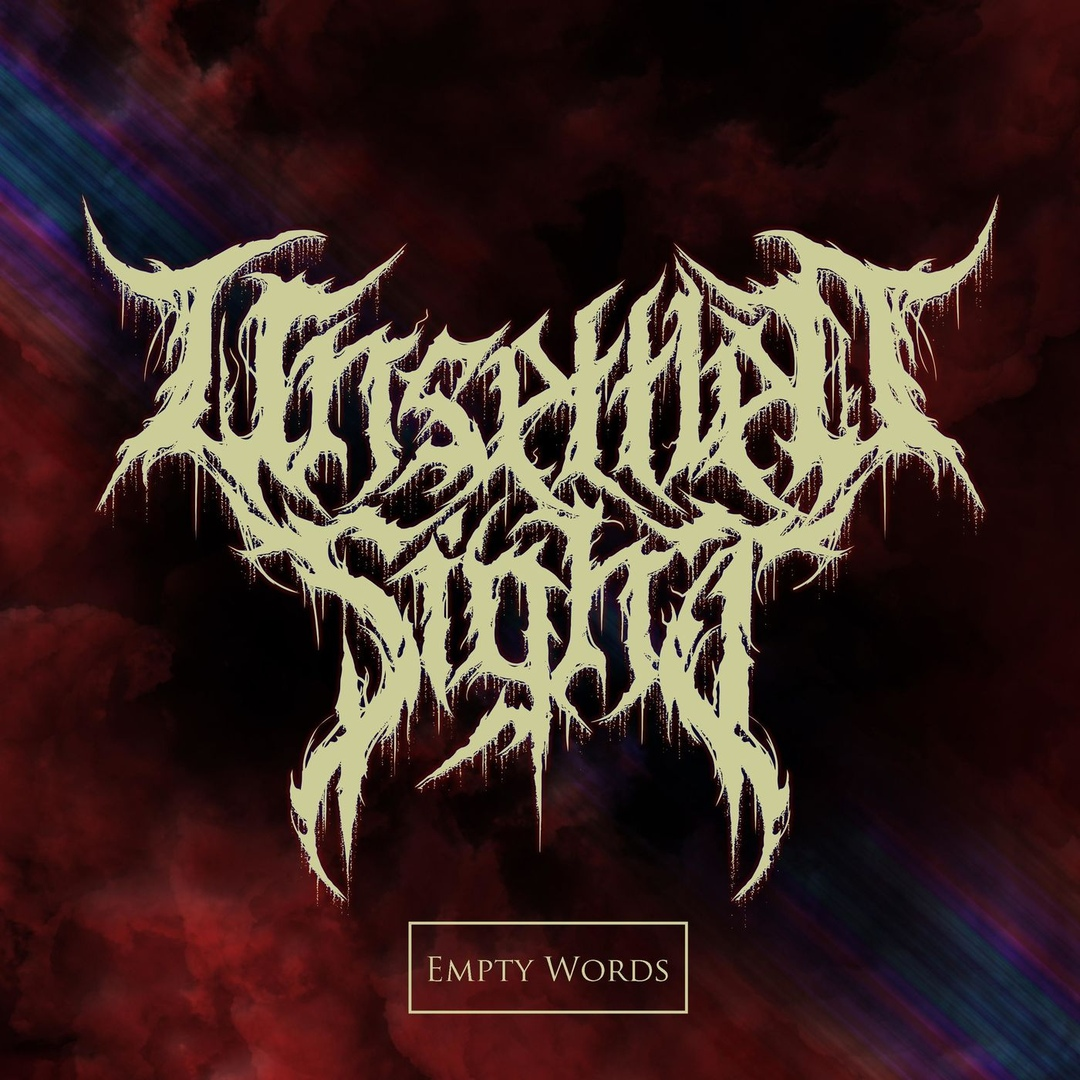 Unsettled Sight - Empty Words [Single] (2018)