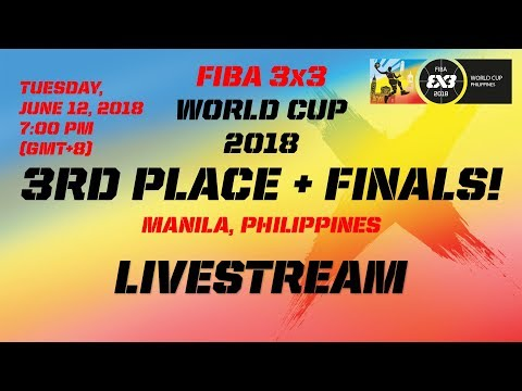 Live 🔴 - FIBA 3x3 World Cup 2018 - Finals - Day 5 - Manila, Philippines