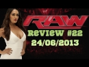 RAW Review 22. 24/06/2013