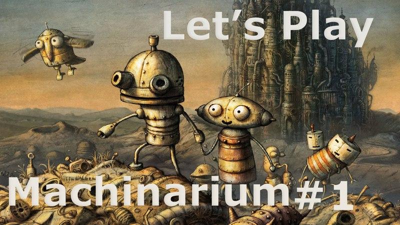 Let's Play Machinarium 1