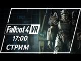 Fallout 4 VR & DOOM VFR — HTC Vive