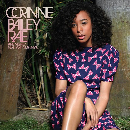 Corinne Bailey Rae альбом Paris Nights/ New York Mornings