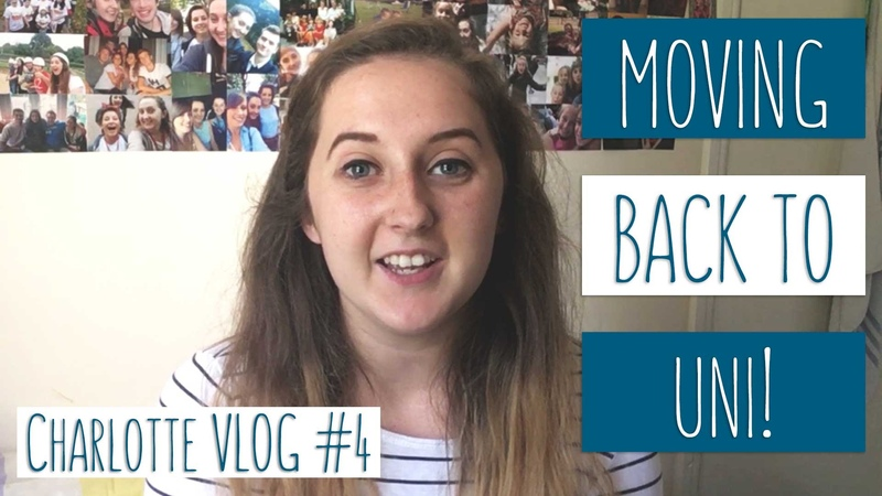 Moving Back to Uni - Charlotte Haines, Student Vlogs