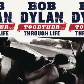 Bob Dylan альбом Together Through Life
