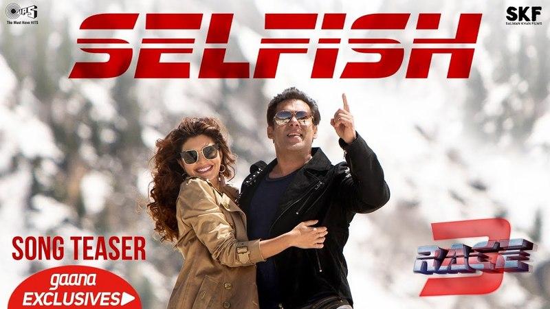 Selfish Song Teaser - Race 3 | Salman Khan, Bobby Deol, Jacqueline | Atif Aslam, Iulia Vantur
