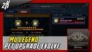 MU Legend Pet Upgrade Evolve Guide