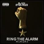 Black Eyed Peas альбом RING THE ALARM pt.1 pt.2 pt.3