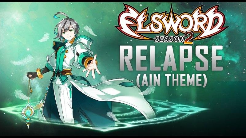 Relapse (Elsword: Ain Theme)
