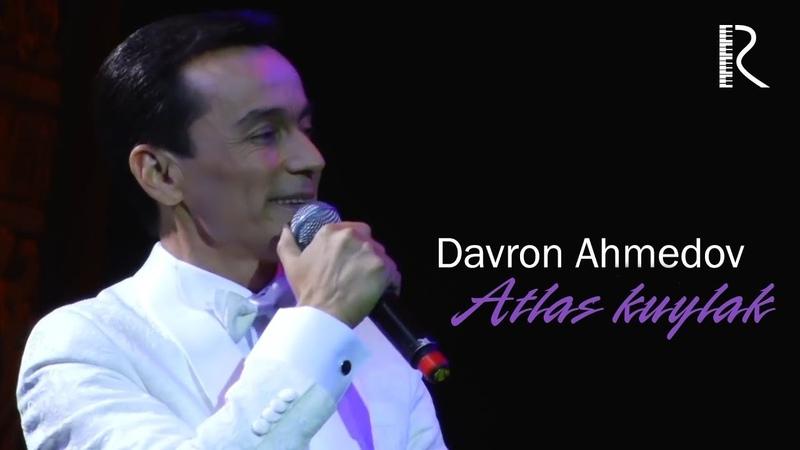 Davron Ahmedov Atlas kuylak Даврон Ахмедов Атлас куйлак concert version