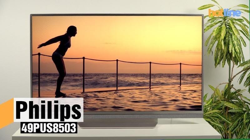 Philips 49PUS8503 — обзор 4К-телевизора на Android TV » Freewka.com - Смотреть онлайн в хорощем качестве